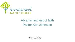 Abrams first test of faith